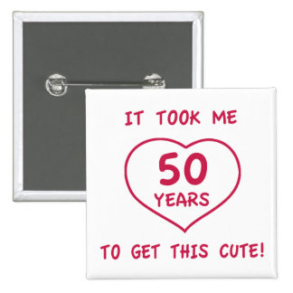 Funny 50th Birthday Gifts (Heart) Button