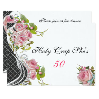 Funny 50th Birthday Invitation, Vintage Pink Roses Card