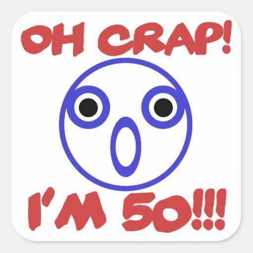 Funny 50th Birthday Square Sticker