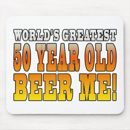 Funny 50th Birthdays : Worlds Greatest 50 Year Old Mouse Pad