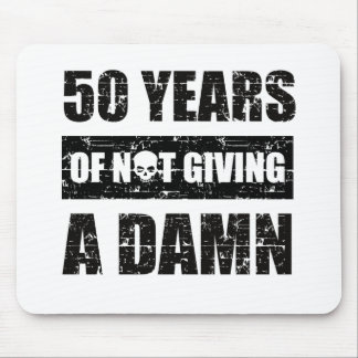 Funny 50th year birthday gift mouse pad