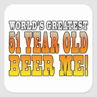 Funny 51st Birthdays : Worlds Greatest 51 Year Old Square Sticker
