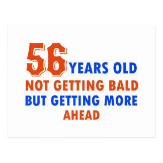 funny 56 years old not bald postcard