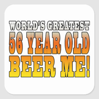 Funny 56th Birthdays : Worlds Greatest 56 Year Old Square Sticker