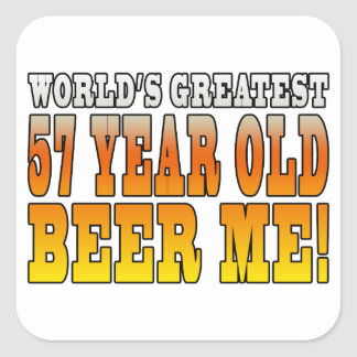 Funny 57th Birthdays : Worlds Greatest 57 Year Old Square Sticker