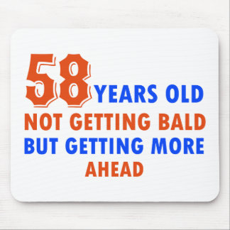funny 58 years old not bald mouse pad