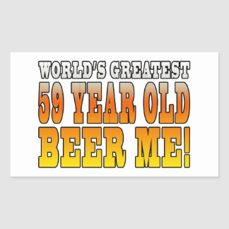 Funny 59th Birthdays : Worlds Greatest 59 Year Old Stickers