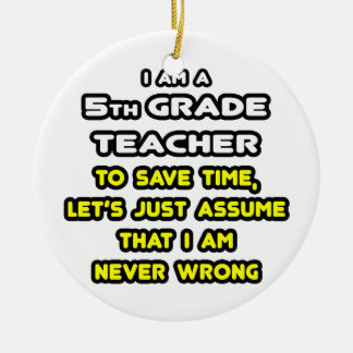 Funny 5th Grade Teacher T-Shirts and Gifts Christmas Ornaments