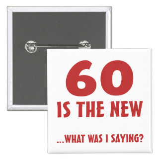 Funny 60th Birthday Gag Gifts 2 Inch Square Button