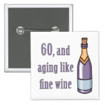 Funny 60th Birthday Gift Ideas Button