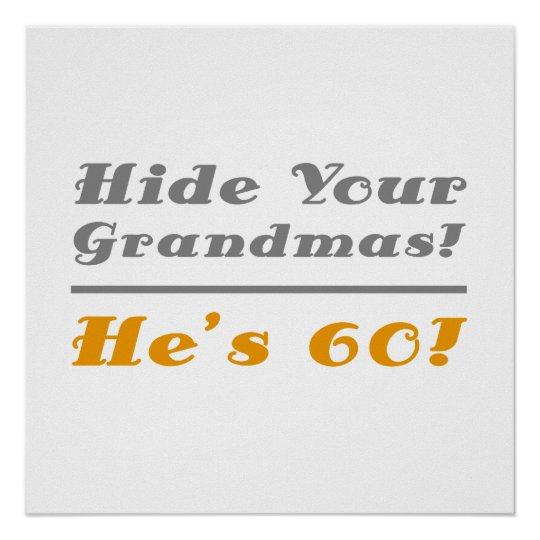 Funny 60th Birthday Gifts For Him Poster
