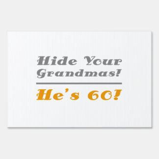 Funny 60th Birthday Gifts For Him Yard Sign