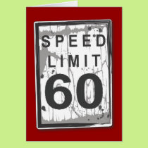 Funny 60th Birthday Speed Limit Card