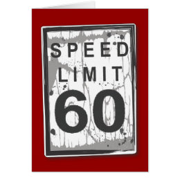 Funny 60th birthday cards greeting photo cards zazzle funny 60th birthday speed limit card bookmarktalkfo Choice Image