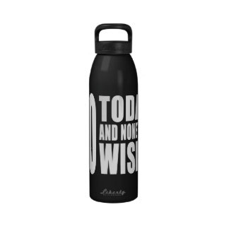 Funny 60th Birthdays : 60 Today and None the Wiser Reusable Water Bottle
