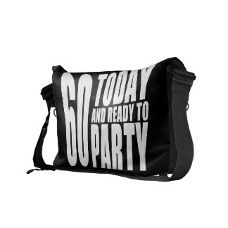 Funny 60th Birthdays : 60 Today and Ready to Party Messenger Bag