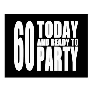 Funny 60th Birthdays : 60 Today and Ready to Party Postcard