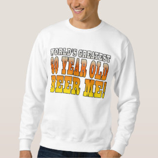 Funny 60th Birthdays : Worlds Greatest 60 Year Old Pull Over Sweatshirts