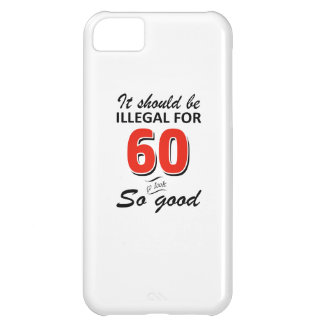 Funny 60th year old birthday designs cover for iPhone 5C