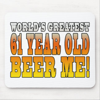 Funny 61st Birthdays : Worlds Greatest 61 Year Old Mouse Pad