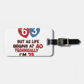 funny 63th birthday designs luggage tag