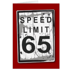 Funny 65th birthday cards greeting photo cards zazzle funny 65th birthday speed limit card bookmarktalkfo Gallery
