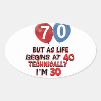funny 70th birthday designs oval sticker