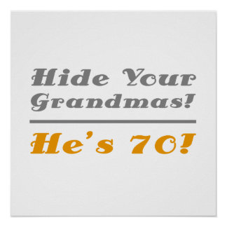 Funny 70th Birthday Gifts For Him Poster