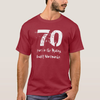 Funny 70th Birthday Quality Workmanship T-Shirt