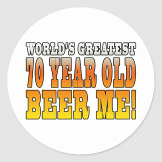 Funny 70th Birthdays : Worlds Greatest 70 Year Old Stickers