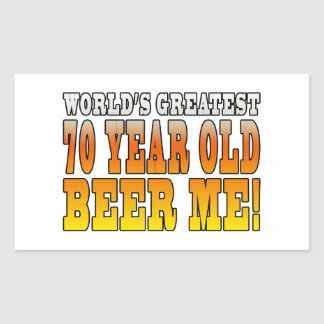 Funny 70th Birthdays : Worlds Greatest 70 Year Old Rectangle Stickers