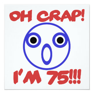 Funny 75th Birthday Card