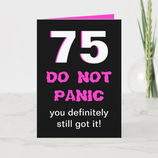 Funny 75th Birthday Card For Women