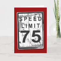 Funny 75th Birthday Speed Limit Card