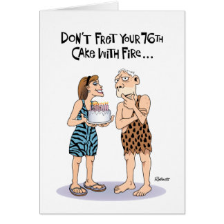 Funny 76th Birthday Card for Him