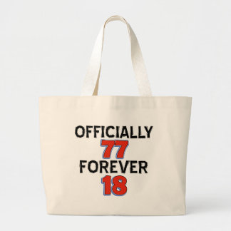 Funny 77 year old designs tote bags