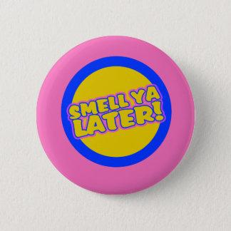 Funny 80s slang pinback button