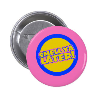 Funny 80s slang pinback button