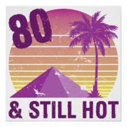 Funny 80th Birthday Hot Poster