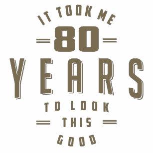 Funny 80th Birthday T Shirt