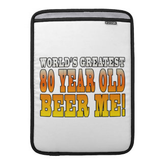 Funny 80th Birthdays : Worlds Greatest 80 Year Old Sleeve For MacBook Air