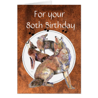 Funny  80th, Eighty, Birthday Howling Coyote Greeting Card