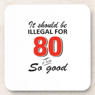Funny 80th year old birthday designs coaster