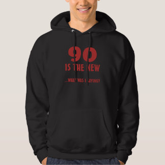Funny 90th Birthday Gag Gifts Hoodie
