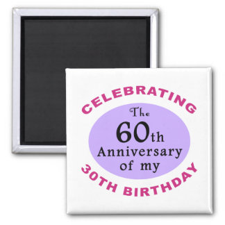 Funny 90th Birthday Gag Gifts Magnet