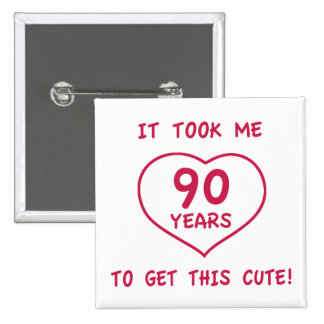 Funny 90th Birthday Gifts (Heart) 2 Inch Square Button