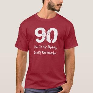 Funny 90th Birthday Quality Workmanship T Shirt