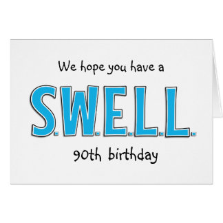 Funny 90th Swell Birthday Personalized Greeting Card