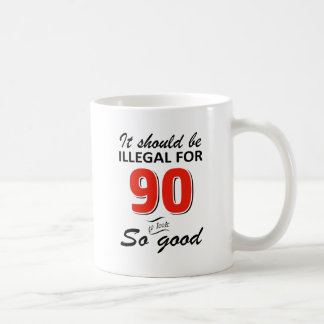 Funny 90th year old birthday designs coffee mug