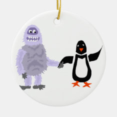 Funny Abominable Snowman And Penguin Love Art Ceramic Ornament at Zazzle